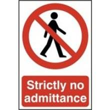 0608 Strictly No Admittance Sign