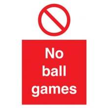 No Ball Games 300Mm X 200Mm Rigid Plastic Sign