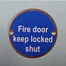 View Fire Door Keep Locked Shut 75Mm Satin Stainless Sign